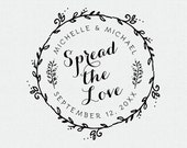 Spread The Love Stamp, Personalized Wedding Favors, Personalized Wedding Stamp with Wreath, Jelly Stamp (T179)