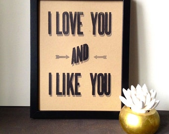 "Funny Valentine's Love Anniversary Poster ""I Love You and I Like You"" Rustic Modern Letterpress"