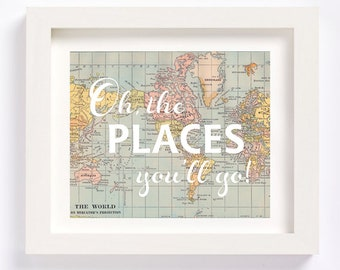 Printable - World Map Oh, the places you'll go Dr. Seuss vintage map print for nursery or kid's room baby shower new mom gift
