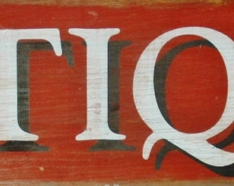 Antiques Distressed Screenprinted Sign on Wood