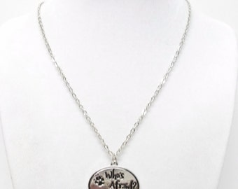 "Silver Plated Oval ""Who's Afraid"" Pendant Necklace"