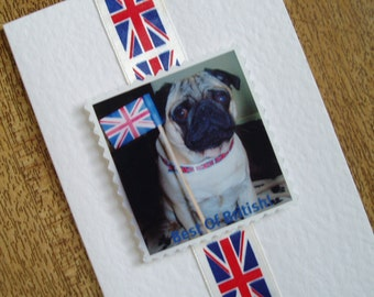 The patriotic Pug. Card for any occasion