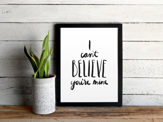Love Quote Poster I Can't Believe You're