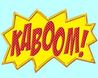 Kaboom Applique Embroidery Design,  4 sizes INSTANT DOWNLOAD