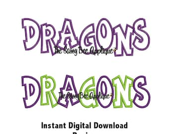 DD DRAGONS Team Name Chunkie Applique - Machine Embroidery Design - 3 Sizes - Straight & Staggered Lettering - Instant Download