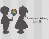 Custom Listing for J.B.
