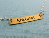CLEARANCE - SALE - Game of Thrones Inspired - Khaleesi - A Hand Stamped Necklace in Aluminum, Copper or Brass