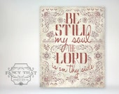 8x10 art print - Be Still, My Soul The Lord is on Thy Side - Aged Red, Typography Poster Print - Christian Hymn, Folk art inspired
