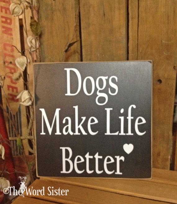 Dog Wall Decor dog lover gift dog sign dog wall decor dogs make life