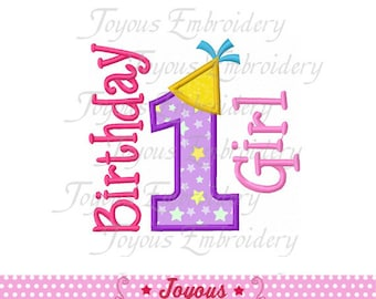 Instant Download Birthday Girl Number 1 Applique Embroidery Design NO:1528