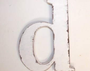 """Wooden letter """"d"""" lower case, 12 inch, wall hanging, nursery decor, letters, cottage chic, alphabet, painted Vintage White"""