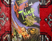 Vintage Ghost Stories Book. Ghosts and Things. Eleven Weird Tales of the Ghostly and Supernatural 1965 Vintage Spooky