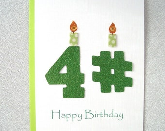 Happy Birthday Card - 41st, 42nd, 43rd, 44th, 45th, 46th, 47th, 48th, 49th Birthday