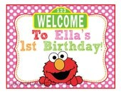 Pink Elmo / Sesame Street Inspired Birthday Welcome Sign- Customized Digital File
