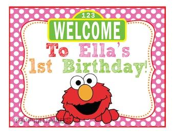 Pink Elmo / Sesame Street Inspired Birthday Welcome Sign- Customized Digital File
