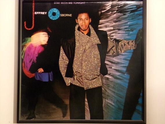 Glittered Record Album - Jeffrey Osborne - Stay With Me Tonight