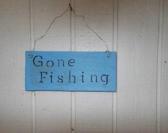 Gone Fishing Wood Sign