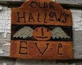 Primitive Punch Needle Pattern - Olde Hallow's Eve