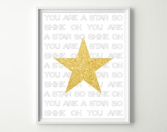 You're a Star - Shine On Inspirational Print - Motivational Posters - Gold Glitter Star (NOT REAL GLITTER) Motivational Wall Art Quotes