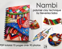 Polymer clay tutorial, PDF tutorial, Nambi technique, E- book, Original tutorial, DIY craft idea, Step by step instructions, Colorful crafts