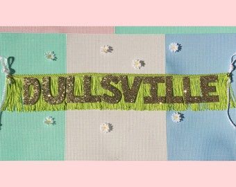 Dullsville Glittering Fringe Banner | fringe wall hanging, party banner, dorm decor, funny banner, introvert, bored, teen wall decor, sign