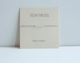 Follow Your Bliss - Sterling Silver Friendship Bracelet on Silk - Grey