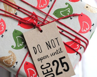 PRINTABLE Do Not Open Until Holiday Gift Tags - Christmas Gift Tags - INSTANT DOWNLOAD