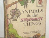 Hornblow Animals do the Strangest Things 1964 Story Book Hardcover - Children