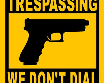 "NO TRESPASSING 911 SIGN  9""x12"" ""Aluminum"" 911"