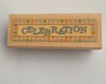 New Wood Mounted Rubber Stamp For Scrapbooking & Rubber Stamping...Celebration