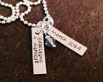 Expecting a miracle pregnancy necklace personalized hand stamped