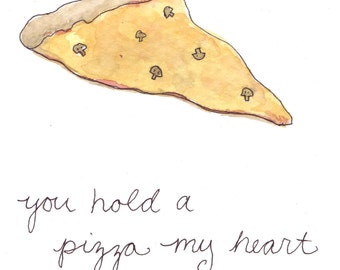 You Hold a Pizza My Heart card