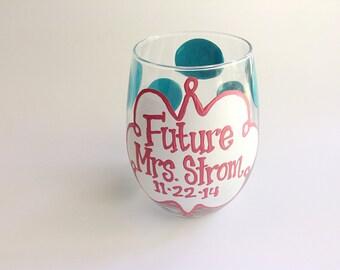 Future Mrs. Bride Chevron Wine Glass Monogram Personalized Custom Name Glass Wedding Shower Bachelorette Bridesmaid Wine Glass