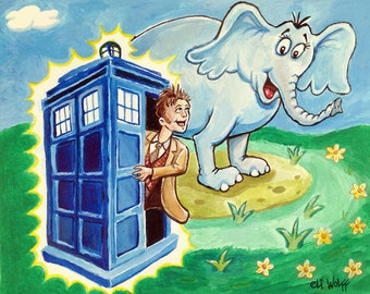 Horton hears a Dr. Who -- 8x10 Art Print