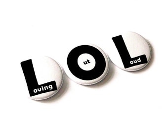 Loving out Loud, set of 3 badges, 25mm