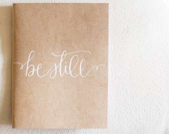 Be Still Calligraphy Journal- set of 2