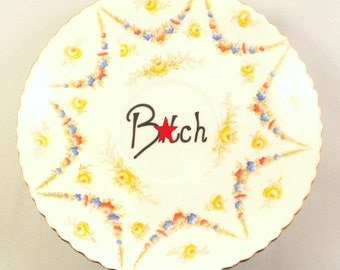 Floral Ring Holder Vintage China Saucer Earring Trinker Dish Rude Mature Content Ornamental Wall Plate Funny Gift for Her Ironic Bitch