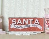 Dollhouse Miniature | Santa Please Stop Here | Christmas Picture Sign Plaque | Shabby Chic | 12th Scale