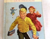 More Fun With Our Friends,Basic Reader 1962 Dick and Jane