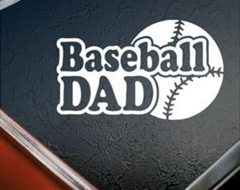 "BASEBALL DAD School Sports 6.5"" Vinyl Decal Window Sticker for Car, Truck, Motorcycle, Laptop, Ipad, Window, Wall, ETC"