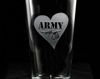 Army Wife Beer Glass, Proud Army Wife, Military Wives Gifts