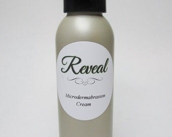 Reveal Microdermabrasion Cream - Out with the Old & Reveal the New!
