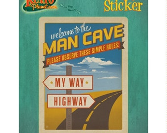 Man Cave Rules My Way Highway Vinyl Sticker #48005