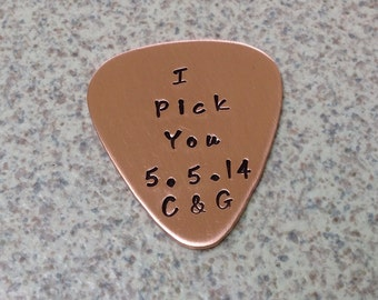 I Pick You Copper Guitar Pick with Date and Initials Hand Stamped