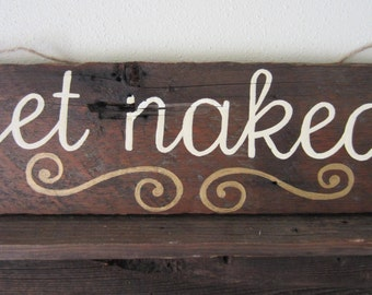 Rustic Bathroom Decor Get Naked Wall Hanging Wood Sign