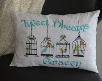 Personalized 'Home Tweet Home' or 'Tweet Dreams' design Applique' Embroidered Birds Pillow