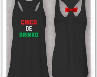 Cinco de Drinko Cinco De Mayo Everyday Womans Racerback Flowy Bow Tank Top