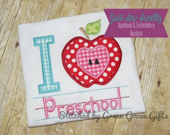 I Love Preschool Back to School Applique:  Machine Embroidery Applique Design