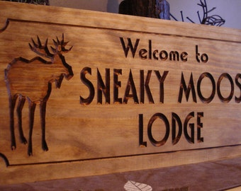 Welcome Sign Moose Lodge Sign Custom Carved Wood Signs Rustic Carved Signs Wood Cabin Lodge Camp Signs Personalized Wooden Sign Moose