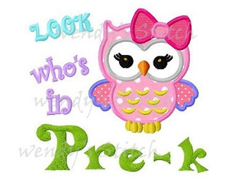 look who is in pre-k owl applique machine embroidery design digital pattern